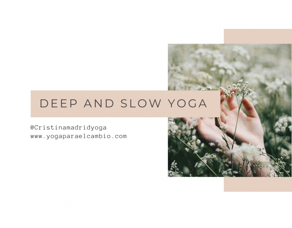 Yoga lento y profundo