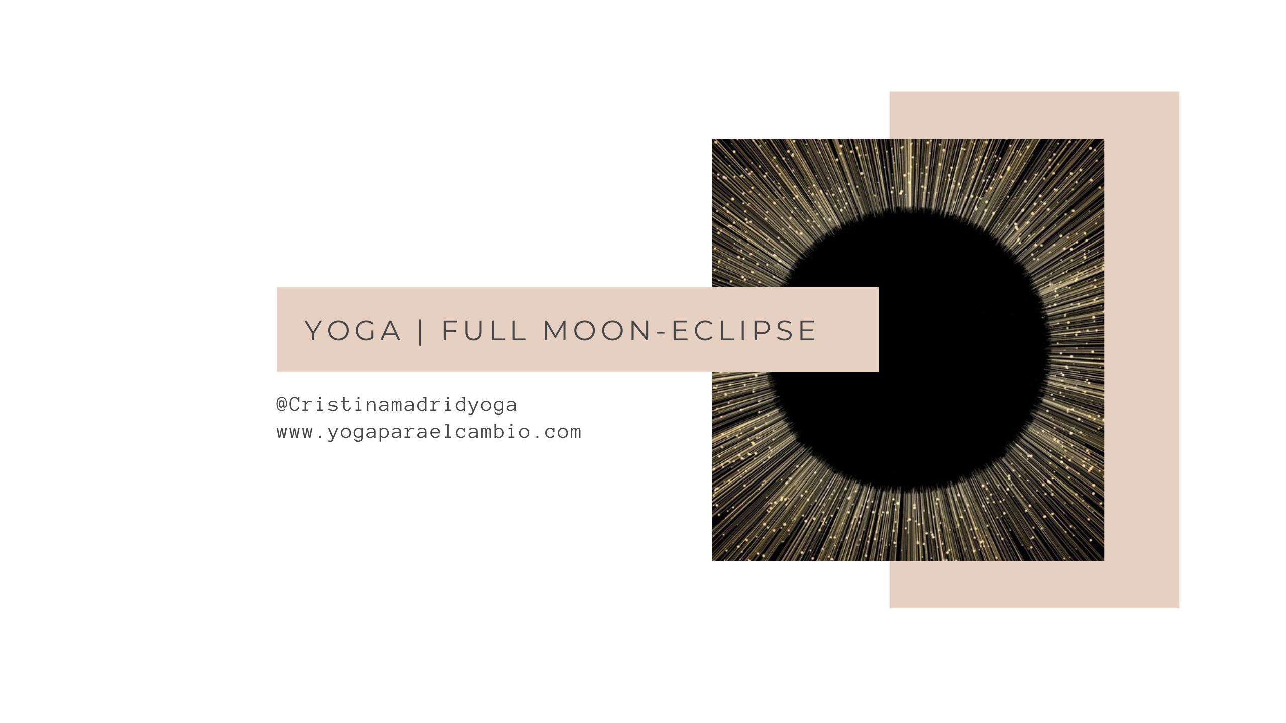 Yoga luna llena eclipse