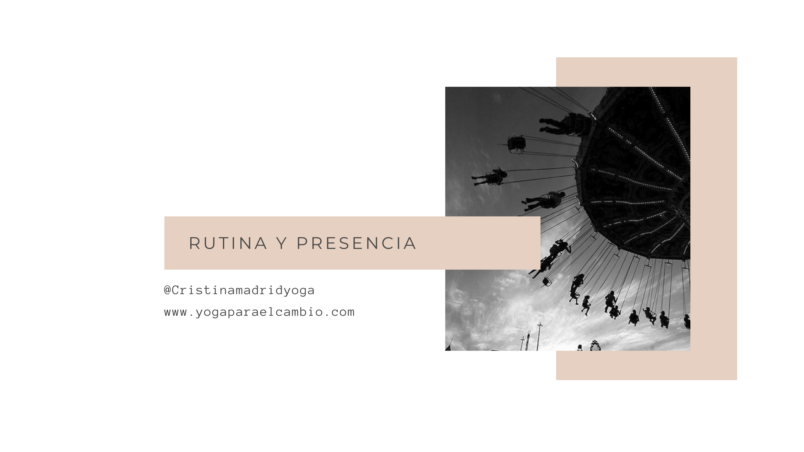 Clase rutina y presencia