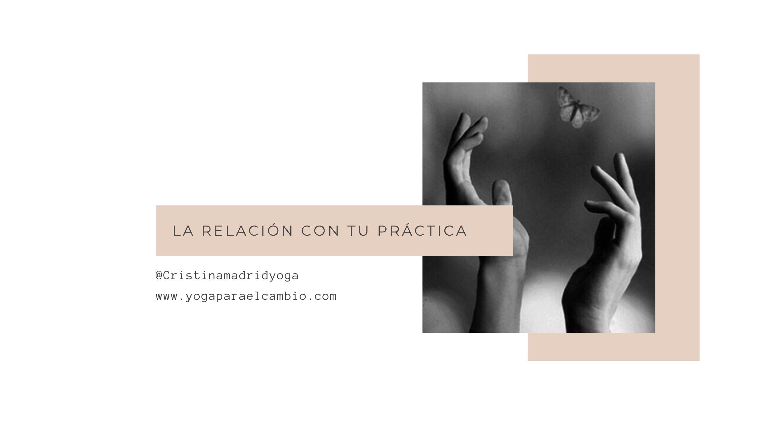 relación con tu práctica
