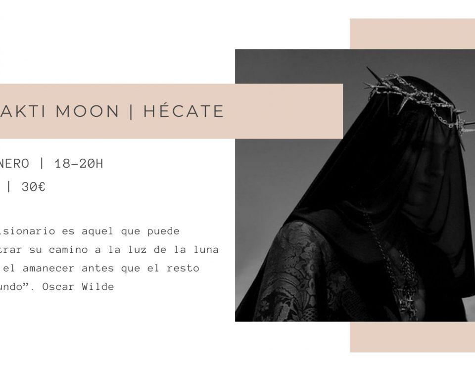 Hecate, Shakti moon , el viaje de la diosa